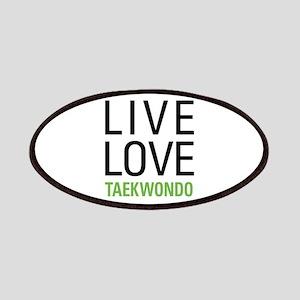 Live Love Taekwondo Patches