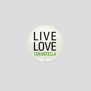Live Love Tarantella Mini Button