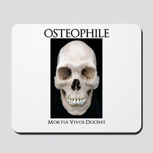OSTEOPHILE: for bone lovers Mousepad