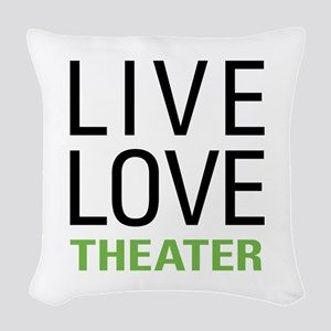Live Love Theater Woven Throw Pillow