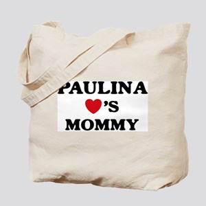 Paulina loves mommy Tote Bag