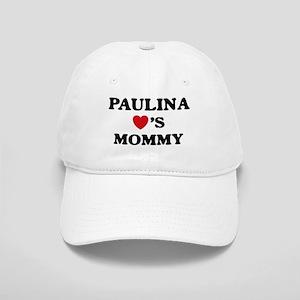 Paulina loves mommy Cap