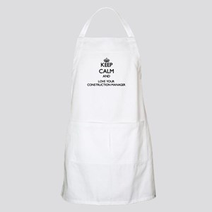 Keep Calm and Love your Construction Manager Apron
