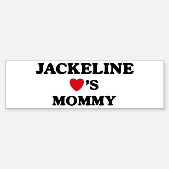 Jackeline loves mommy Bumper Bumper Bumper Sticker