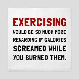 Exercising Calories Screamed Queen Duvet