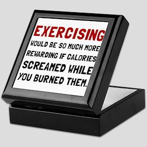 Exercising Calories Screamed Keepsake Box
