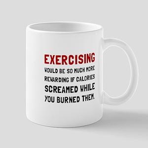 Exercising Calories Screamed Mugs