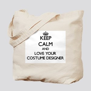 Keep Calm and Love your Costume Designer Tote Bag