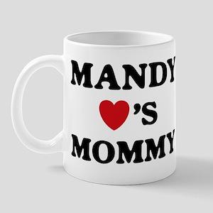 Mandy loves mommy Mug