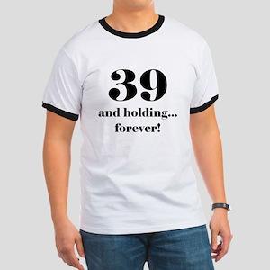 39 & Holding Ringer T