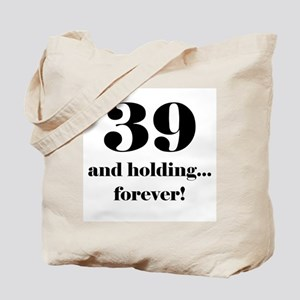 39 & Holding Tote Bag
