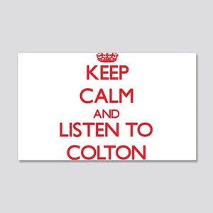 Keep Calm and Listen to Colton Wall Decal