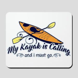 My Kayak Is Calling Mousepad