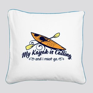 My Kayak Is Calling Square Canvas Pillow