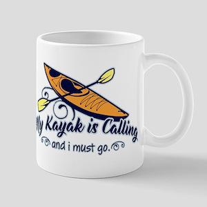 My Kayak Is Calling 11 oz Ceramic Mug