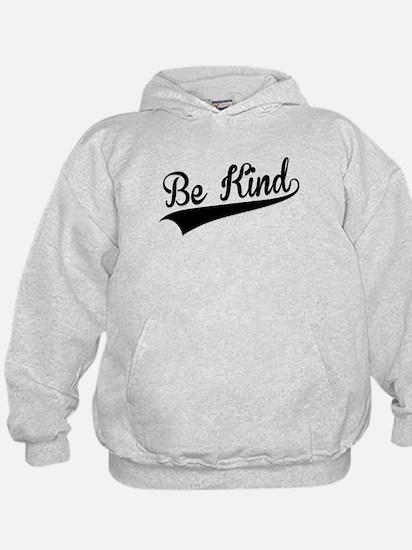 Be Kind, Retro, Hoodie
