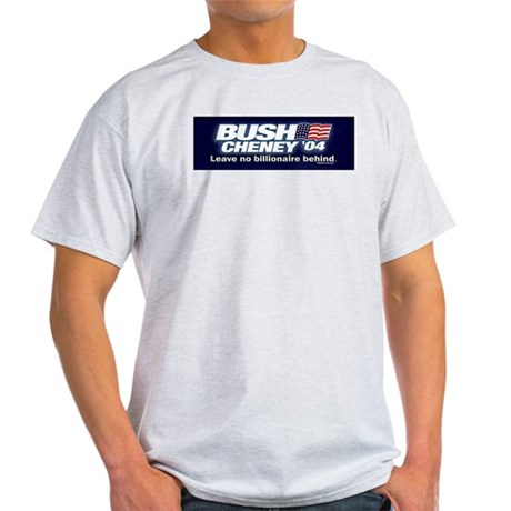 Bush Cheney Billionaire Ash Grey T-Shirt