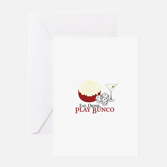 EAT.DRINK.PLAY BUNCO Greeting Cards