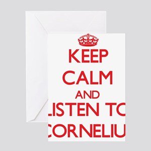 Keep Calm and Listen to Cornelius Greeting Cards