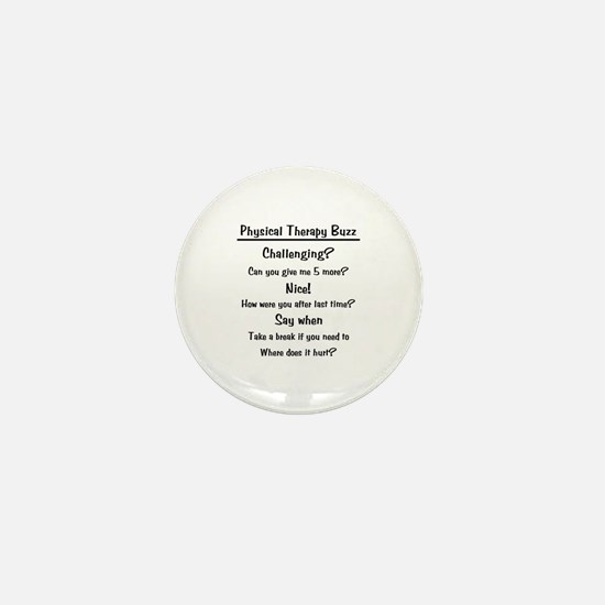 Physical Therapy Buzz Mini Button