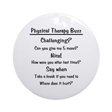 Physical Therapy Buzz Ornament (Round)