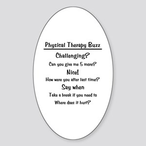 Physical Therapy Buzz Oval Sticker