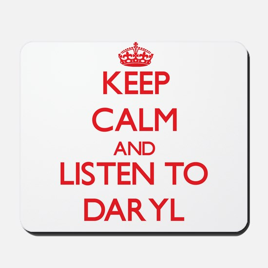 Keep Calm and Listen to Daryl Mousepad