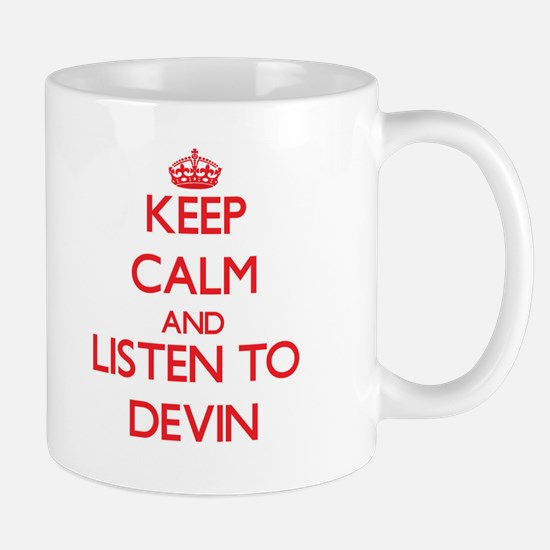 Keep Calm and Listen to Devin Mugs