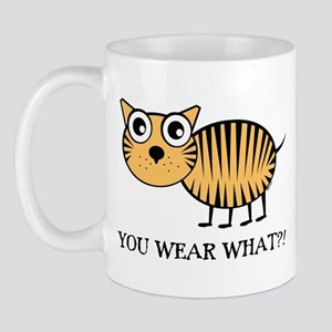 YOU WEAR WHAT TIGER Mug