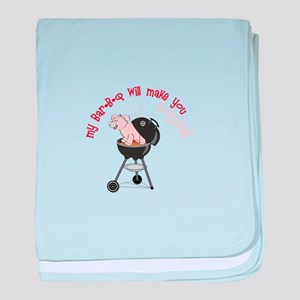 my Bar-B-Q will make you Squeal! baby blanket