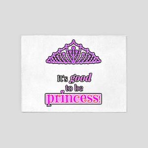 Its good to be Princess 5'x7'Area Rug
