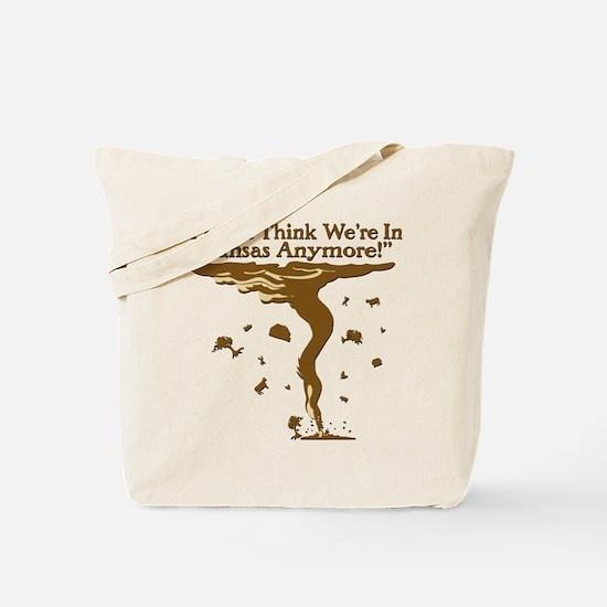 Not In Kansas Anymore! Tote Bag