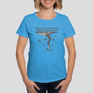 Not In Kansas Anymore! Women's Dark T-Shirt