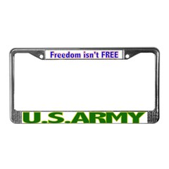 US Army Freedom Isn't Free License Plate Frame