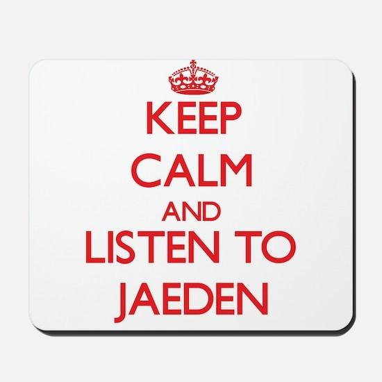 Keep Calm and Listen to Jaeden Mousepad