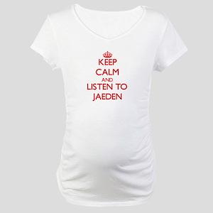 Keep Calm and Listen to Jaeden Maternity T-Shirt