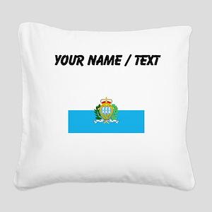 Custom San Marino Flag Square Canvas Pillow