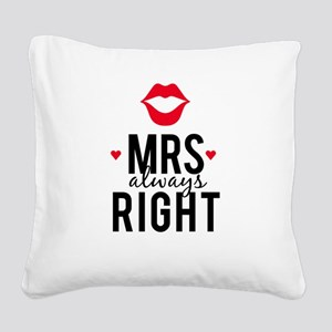 Mrs always right red lips Square Canvas Pillow
