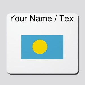 Custom Palau Flag Mousepad