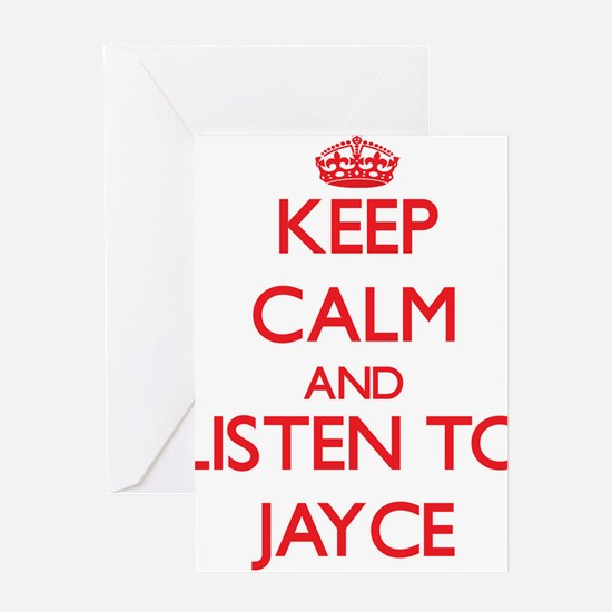 Keep Calm and Listen to Jayce Greeting Cards
