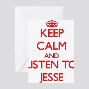 Keep Calm and Listen to Jesse Greeting Cards