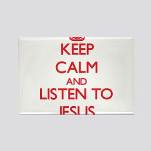 Keep Calm and Listen to Jesus Magnets