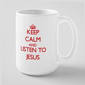 Keep Calm and Listen to Jesus Mugs