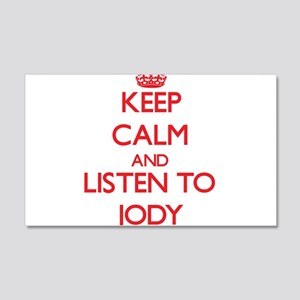 Keep Calm and Listen to Jody Wall Decal