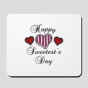 Happy sweetests day Mousepad