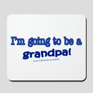 Grandpa 2 Be Mousepad