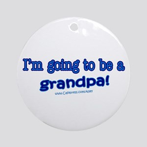 Grandpa 2 Be Ornament (Round)
