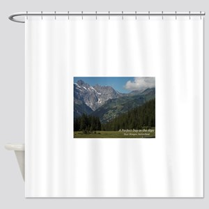 perfect day in the alps Shower Curtain