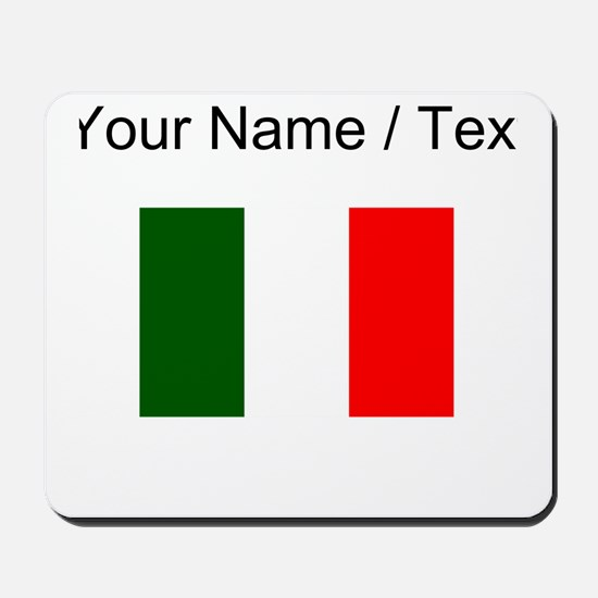 Custom Italy Flag Mousepad