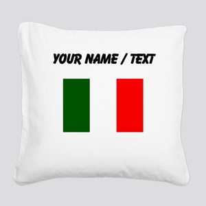 Custom Italy Flag Square Canvas Pillow